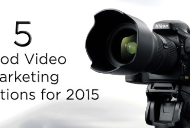 5 Good Video Marketing Resolutions for 2015